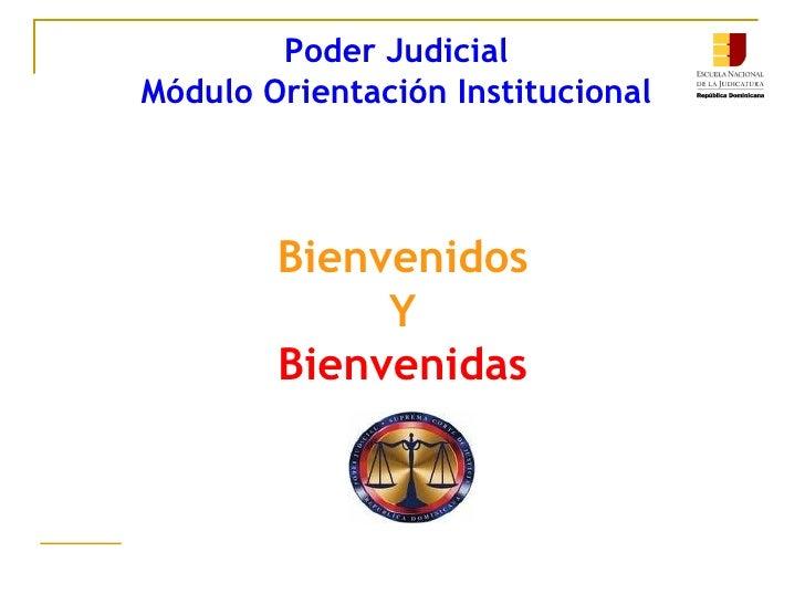 Poder Judicial  Módulo Orientación Institucional  Bienvenidos Y Bienvenidas