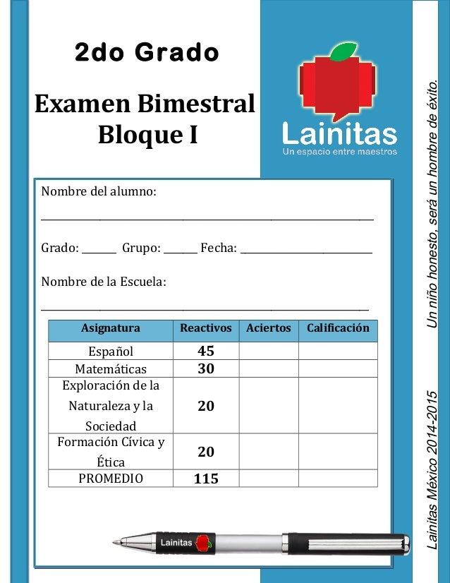 2do Grado  Examen Bimestral  Bloque I  Nombre del alumno:  _______________________________________________________________...