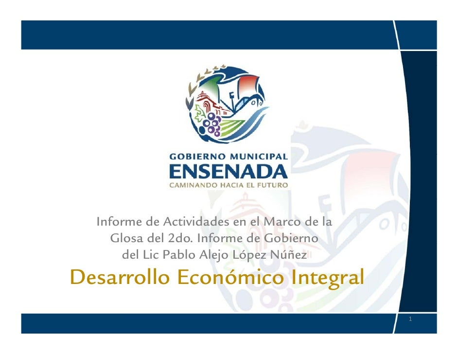 Informe de Actividades en el Marco de la      Glosa del 2do. Informe de Gobierno        del Lic Pablo Alejo López Núñez De...