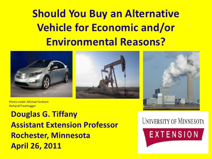 Should You Buy an Alternative Vehicle for Economic and/or Environmental Reasons?
