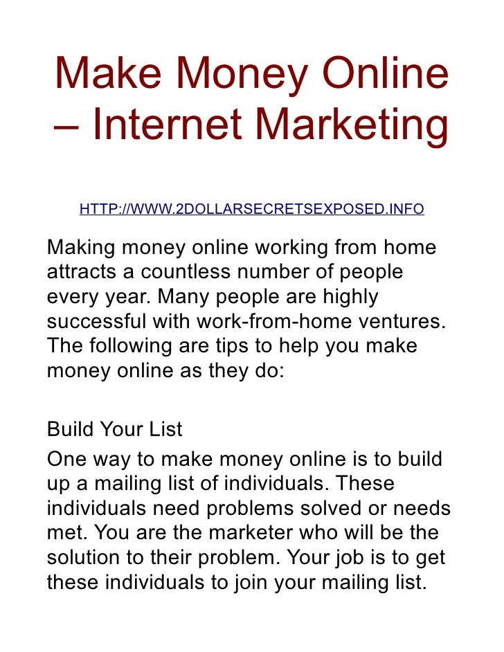 Make Money Online – Internet Marketing    HTTP://WWW.2DOLLARSECRETSEXPOSED.INFO  Making money online working from home att...