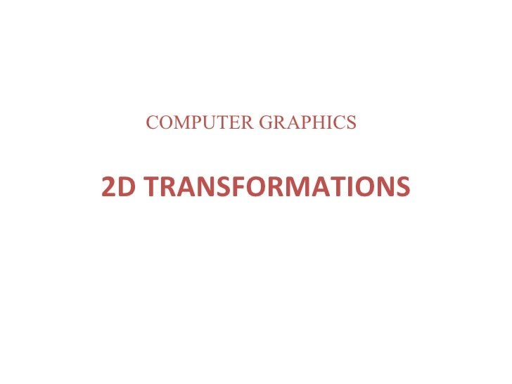 2 d transformations by amit kumar (maimt)