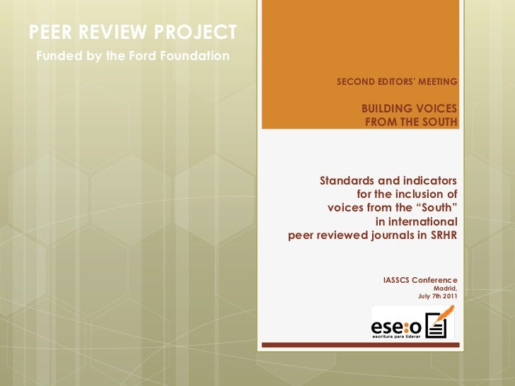 PEER REVIEW PROJECTFunded by the Ford Foundation<br />SECOND EDITORS' MEETINGBUILDING VOICES FROM THE SOUTHStandards and i...