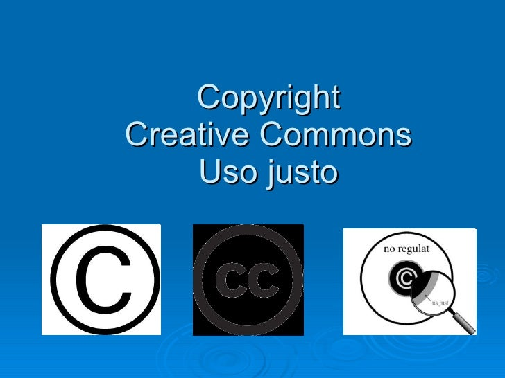 Copyright Creative Commons Uso justo