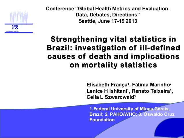 Strengthening vital statistics in Brazil: investigation of ill-defined causes of death and implicatoins on mortality statistics