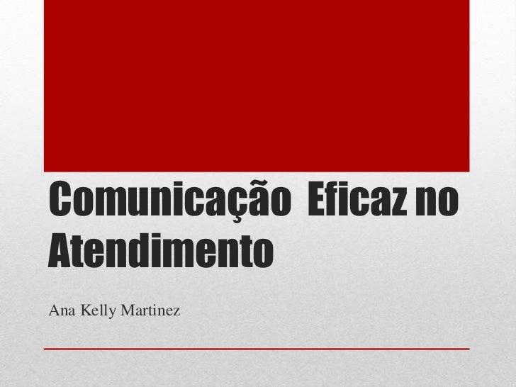 2º Encontro - Comunicação  Eficaz no Atendimento - 16 hs
