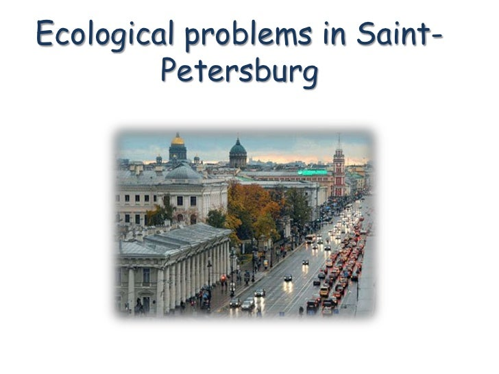 Ecological problems in Saint-         Petersburg
