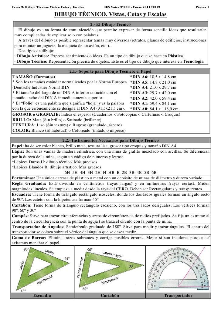 Tema 2: Dibujo Técnico. Vistas, Cotas y Escalas     IES Yaiza 2ºESO - Curso 2011/2012                   Página 1          ...