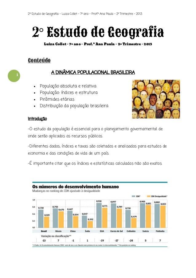 2º Estudo de Geografia - Luiza Collet – 7º ano – Prof.ª Ana Paula – 2º Trimestre – 2013  2° Estudo de Geografia Luiza Coll...