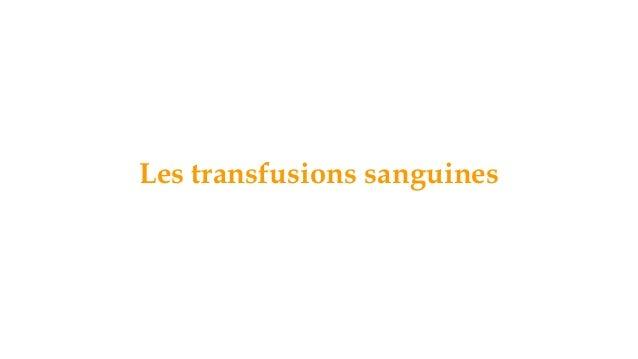 Les transfusions sanguines