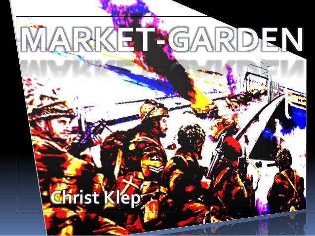 MARKET-GARDEN Christ Klep