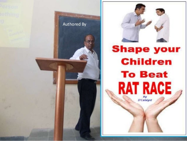 Shape Your Children to Beat The Rat Race- Extracts