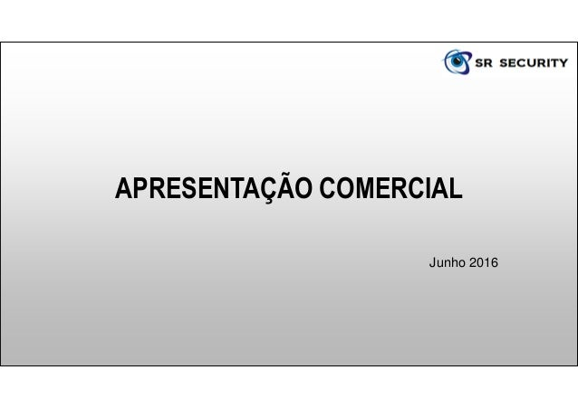 APRESENTAÇÃO COMERCIAL Junho 2016