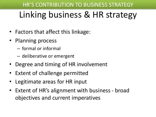 How HR strategy or HR activities relate to the strategic goals of an organisation?