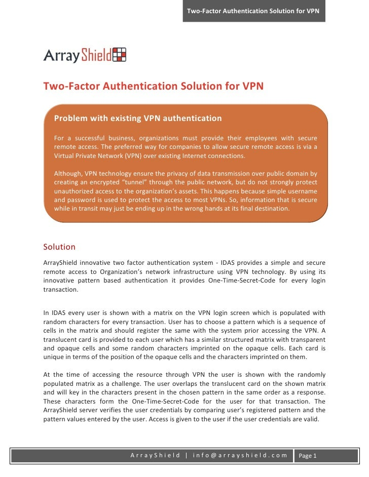 Two-Factor Authentication Solution for VPNTwo-Factor Authentication Solution for VPN   Problem with existing VPN authentic...
