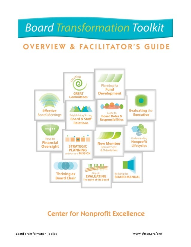 Read Me First Facilitator's Guide to Board Transformation Toolkits