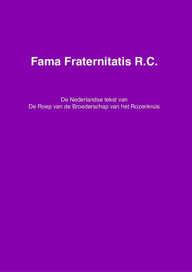 Fama Fraternitatis rc tekst nederlands geschreven en gesproken De Roep van de Broederschap van het Rozenkruis