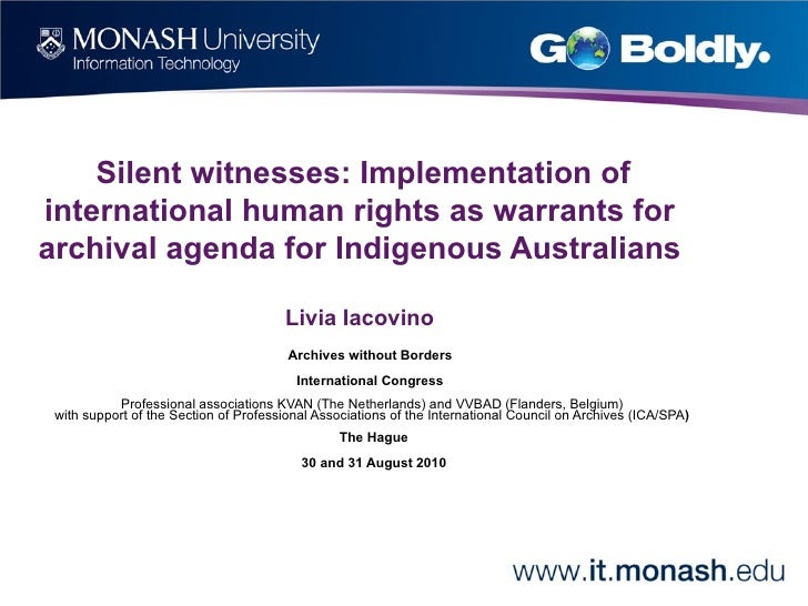 Silent witnesses: Implementation of international human rights as warrants for archival agenda for Indigenous Australians ...