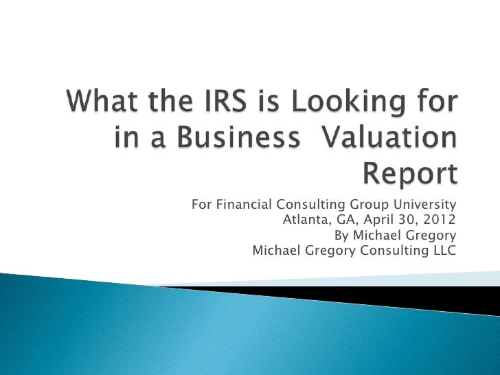 For Financial Consulting Group University               Atlanta, GA, April 30, 2012                       By Michael Grego...