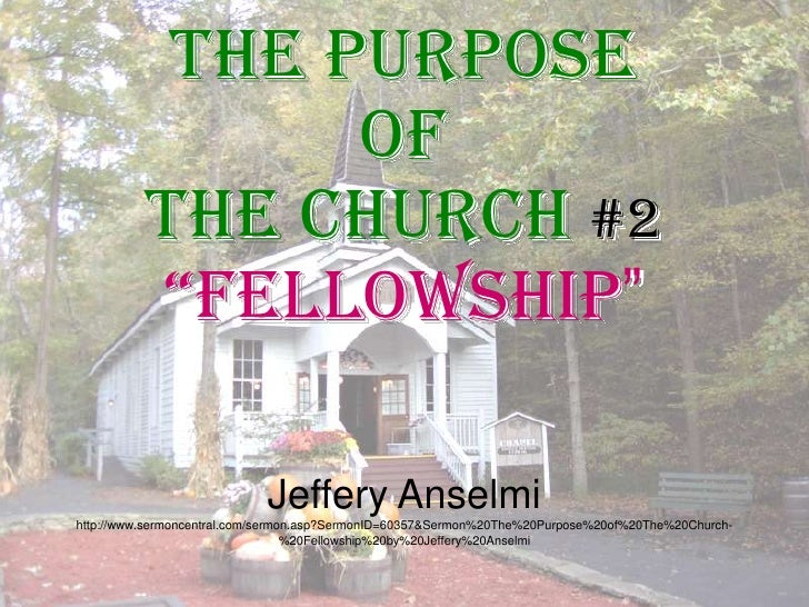 The Purpose of The Church #2 Fellowship
