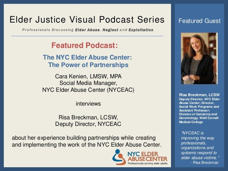 Elder Justice Visual Podcast Series                                  Featured Guest    Professionals Discussing Elder Abus...