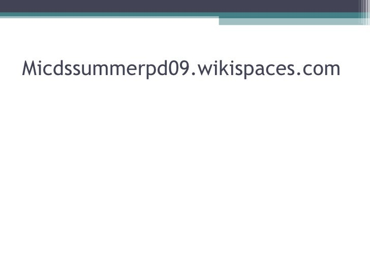 Micdssummerpd09.wikispaces.com