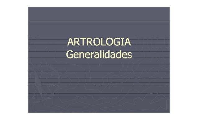 ARTROLOGIA Generalidades