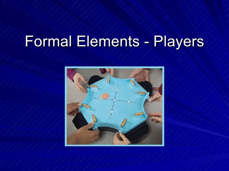 Formal Elements - Players