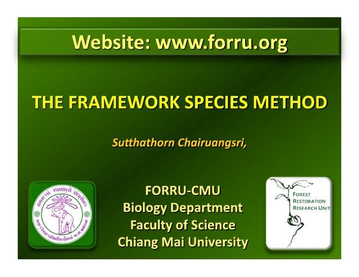 CHIANG MAI COURSE - Framework species method / Sutthathorn Chairuangsri