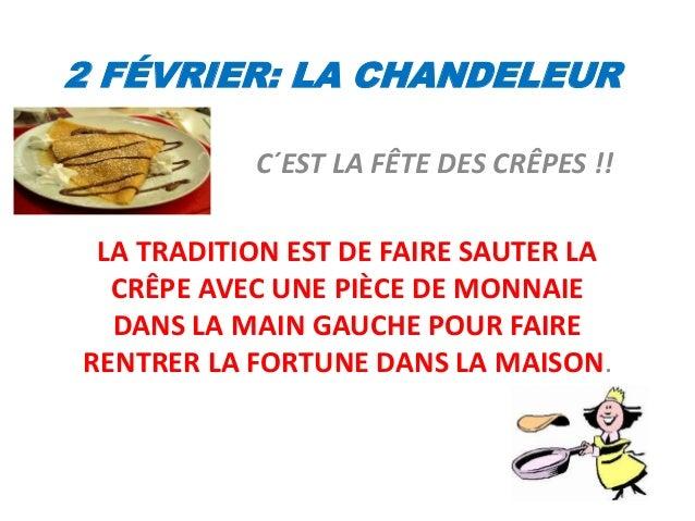 2 FÉVRIER: LA CHANDELEUR C´EST LA FÊTE DES CRÊPES !! LA TRADITION EST DE FAIRE SAUTER LA CRÊPE AVEC UNE PIÈCE DE MONNAIE D...