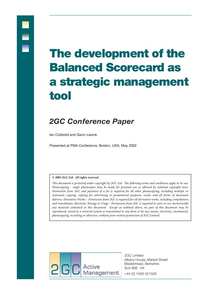 The development of theBalanced Scorecard asa strategic managementtool2GC Conference PaperIan Cobbold and Gavin LawriePrese...
