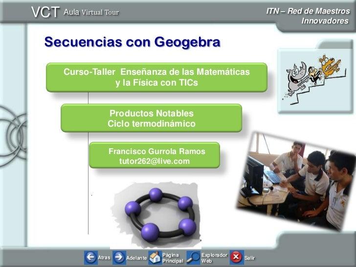 Curso-Taller  Enseñanza de las Matemáticas <br />y la Física con TICs<br />.<br />Productos Notables <br />Ciclo termodiná...