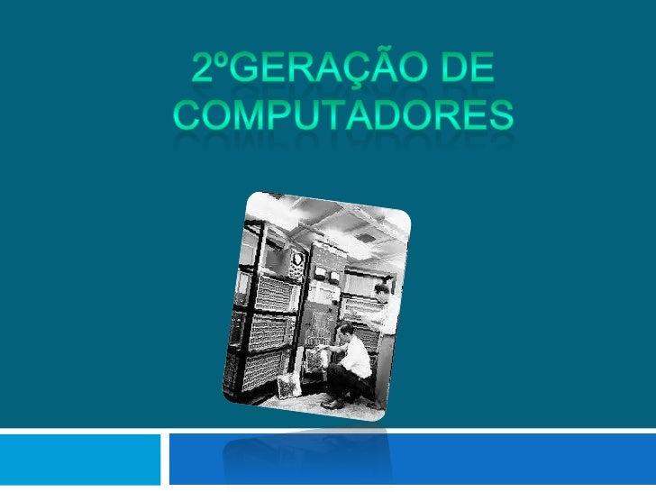    Este trabalho foi nos proposto pela professora Ana    Catarina, de IMC. Neste trabalho vamos falar sobre os    computa...