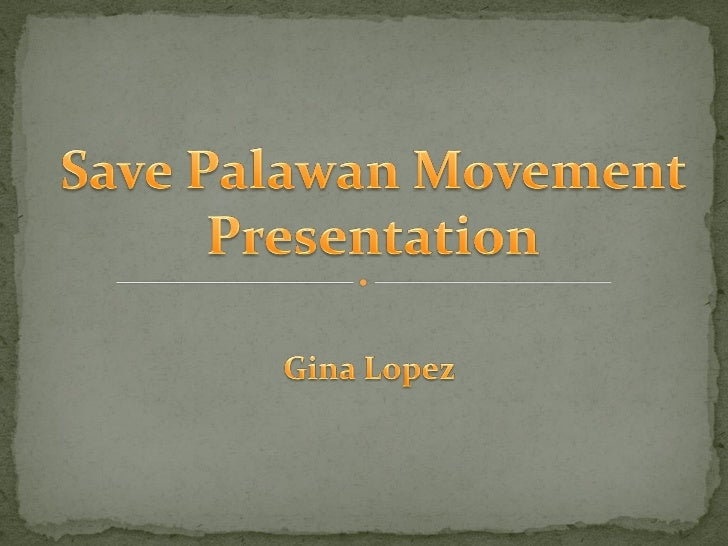 Gina Lopez presentation - Conference on Mining's Impact on Philippine Economy and Ecology