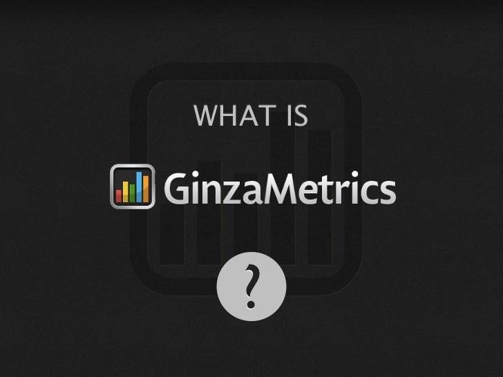 GinzaMetrics Presents at Under the Radar
