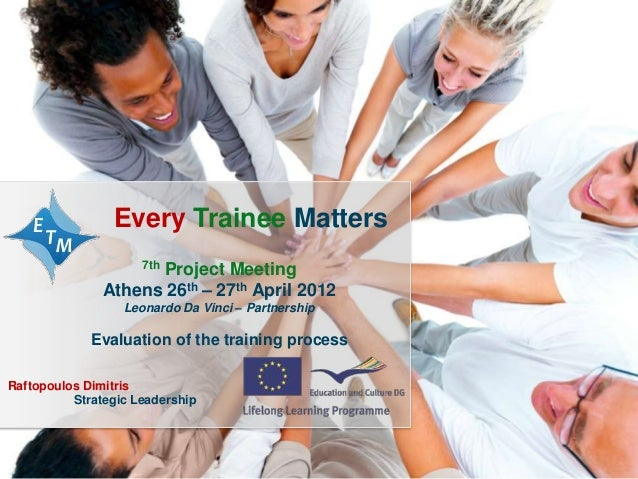 Every Trainee Matters / 2010-1-ROI-LE004-0677111                Every Trainee Matters                     7th             ...