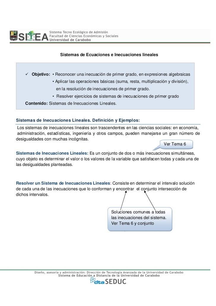 Sistemas de Ecuaciones e Inecuaciones lineales        Objetivo: • Reconocer una inecuación de primer grado, en expresiones...