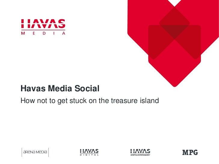 Havas Media Social: How not to get stuck on the treasure island