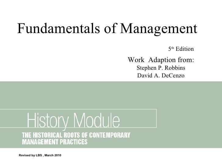 Revised by LBS , March 2010 Fundamentals of Management 5 th  Edition   Work  Adaption from: Stephen P. Robbins David A. De...
