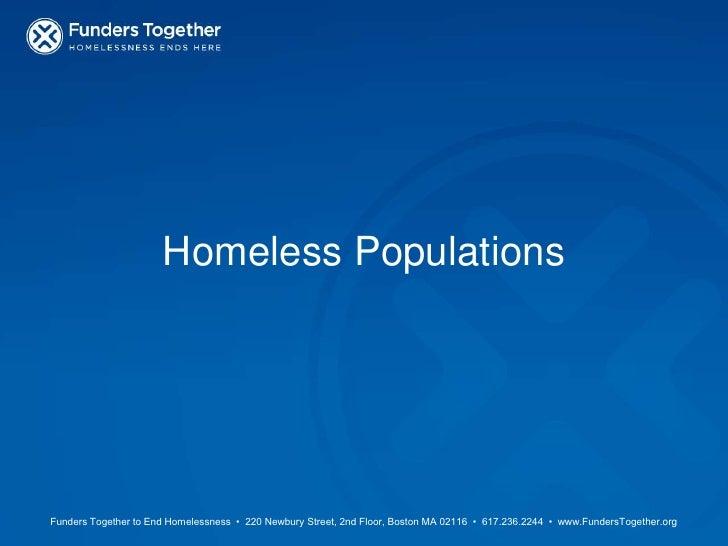 #2 Homeless Populations