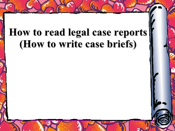 2.How To Read Case Report