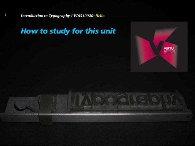 Lecture 2, VDIS10020, How to Study in Typography 1, Cal Swann