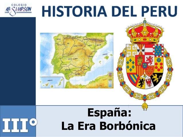 España: La Era Borbónica