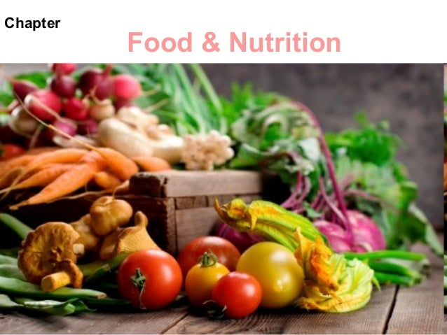 Chapter  Food & Nutrition