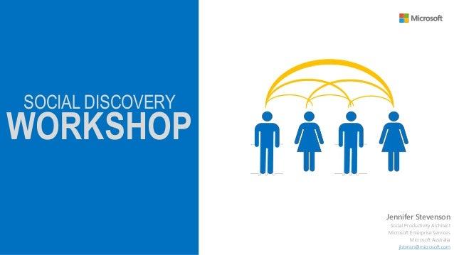 Microsoft Enterprise Services (MCS) Social Discovery Workshop