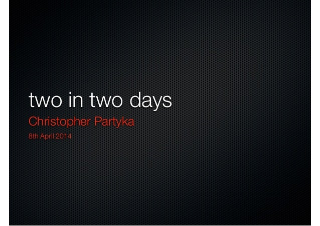 2 in 2 days