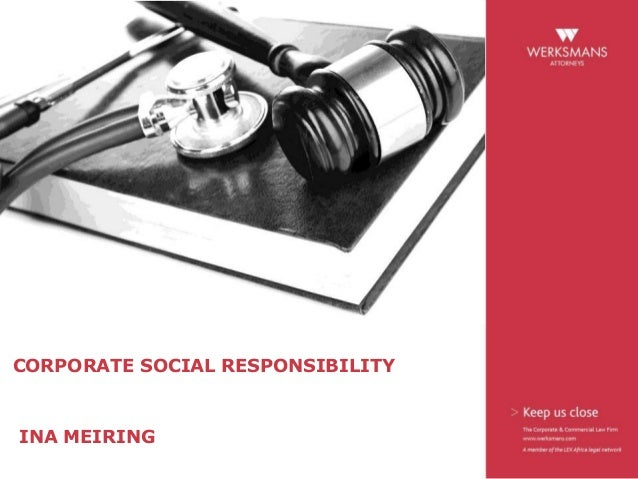 Corporate social responsibility - by director Ina Meiring