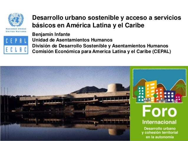 Desarrollo urbano sostenible y acceso a servicios básicos en América Latina y el Caribe