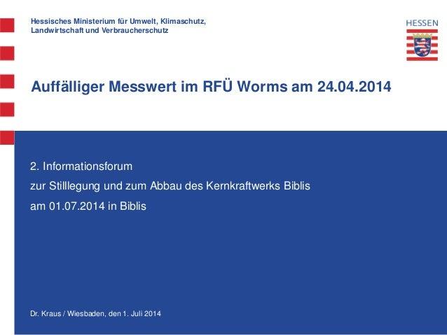 Hessisches Ministerium für Umwelt, Klimaschutz, Landwirtschaft und Verbraucherschutz Dr. Kraus / Wiesbaden, den 1. Juli 20...