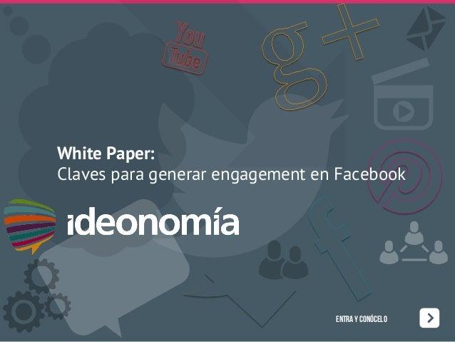 Informe para generar Engagement en Facebook